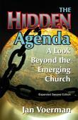 The Hidden Agenda: A Look Beyond the Emerging Church