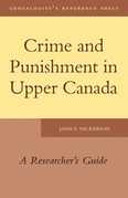 Crime and Punishment in Upper Canada