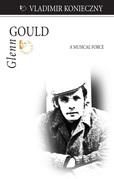 Glenn Gould: A Musical Force