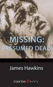 Missing: Presumed Dead