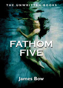 Fathom Five: The Unwritten Books