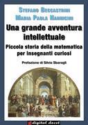 Una grande avventura intellettuale