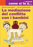 La mediazione del conflitto con i bambini