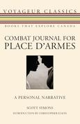 Combat Journal for Place D'Armes: A Personal Narrative