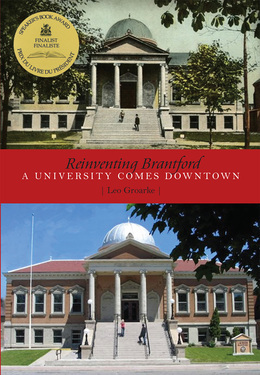 Reinventing Brantford: A University Comes Downtown