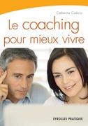 Le coaching pour mieux vivre