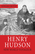 Henry Hudson: New World Voyager