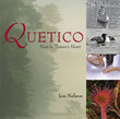 Quetico: Near to Nature's Heart