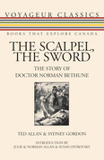 The Scalpel, the Sword: The Story of Doctor Norman Bethune
