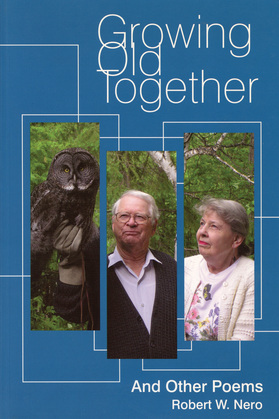 Growing Old Together: And Other Poems