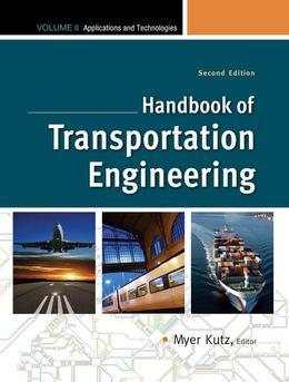 Handbook of Transportation Engineering Volume II, 2e