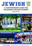 Jewish U (Revised Edition): A Contemporary Guide for the Jewish College Student, Revised Edition