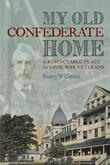 My Old Confederate Home