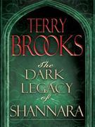 The Dark Legacy of Shannara Trilogy 3-Book Bundle: Wards of Faerie, Bloodfire Quest, and Witch Wraith