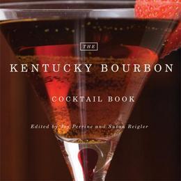 The Kentucky Bourbon Cocktail Book
