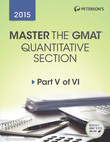 Master the GMAT 2015: Practice Test 6: Prac Test 6 of 6