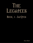 Jolly Hatz - The Legatees - Book 1 - Jacques