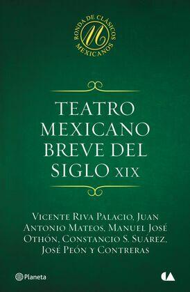 Teatro mexicano breve del siglo XIX