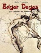Edgar Degas: 146 Paintings and Drawings