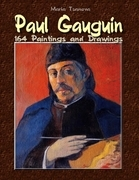 Paul Gauguin: 164 Paintings and Drawings