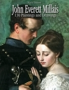 John Everett Millais: 130 Paintings and Drawings