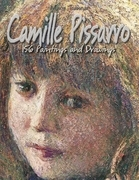 Camille Pissarro: 156 Paintings and Drawings