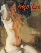 Anders Zorn: 134 Paintings and Drawings