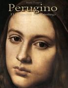 Perugino: 112 Frescoes and Paintings