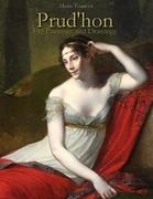 Prud'hon: 102 Paintings and Drawings