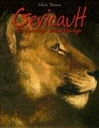 Gericault: 101 Paintings and Drawings