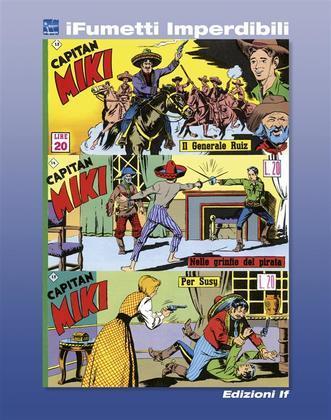 Capitan Miki n. 5 (iFumetti Imperdibili)