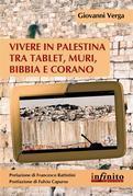 Vivere in Palestina tra tablet, muri, Bibbia e Corano