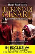 Harry Sidebottom - Il trono di Cesare. Combatti per il potere