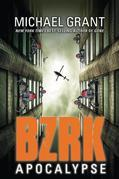 Michael Grant - BZRK Apocalypse