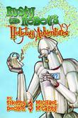 Rusty the Robot's Holiday Adventures