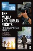 The Media and Human Rights: The Cosmopolitan Promise