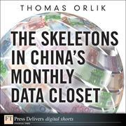 The Skeletons in China's Monthly Data Closet