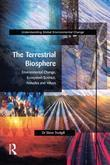 The Terrestrial Biosphere: Environmental Change, Ecosystem Science, Attitudes and Values