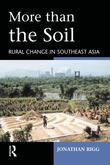 More than the Soil: Rural Change in SE Asia