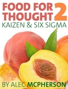 Food for Thought 2: Kaizen & Six SIGMA