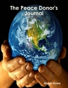 The Peace Donor's Journal