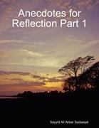 Anecdotes for Reflection Part 1
