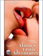 Alison's Erotic Adventures: Three Erotic Short Stories
