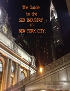 The Guide to the Sex Industry in New York City