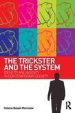The Trickster and the System: Identity and agency in contemporary society