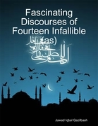 Fascinating Discourses of Fourteen Infallible (As)