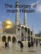 The Journey of Imam Husain
