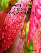 Al-Amali, The Dictations of Shaykh al-Mufid
