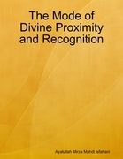 The Mode of Divine Proximity and Recognition