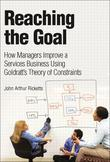 Reaching the Goal: How Managers Improve a Services Business Using Goldratt's Theory of Constraints (Adobe Reader)